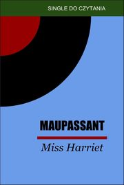 Miss Harriet, Guy de Maupassant