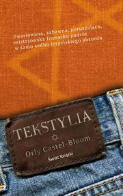 Tekstylia, Orly Castel-Bloom