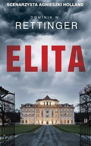 Elita, Dominik W. Rettinger