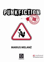 Punk Fiction, Marius Melanż
