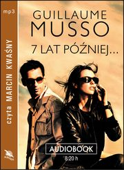 7 lat później, Guillaume Musso