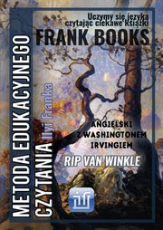 RIP VAN WINKLE. Angielski z Washingtonem Irvingiem, Washington Irving, Ilya Frank