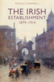 Irish Establishment 1879-1914, CAMPBELL