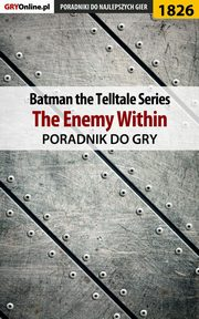 Batman: The Telltale Series - The Enemy Within - poradnik do gry, Grzegorz