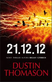 21.12.12, Dustin Thomason