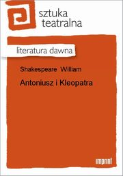 Antoniusz i Kleopatra, William Shakespeare