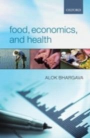 Food, Economics, and Health, BHARGAVA ALOK