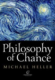 Philosophy of Chance, Michał Heller