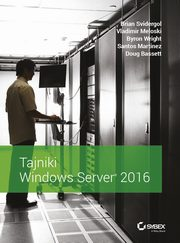 Tajniki Windows Server 2016, Brian Svidergol