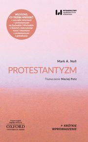 Protestantyzm, Mark A. Noll