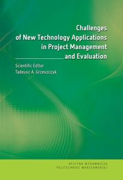 Challenges of New Technology Applications in Project Management and Evaluation,