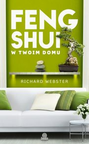 Feng shui w twoim domu, Richard Webster
