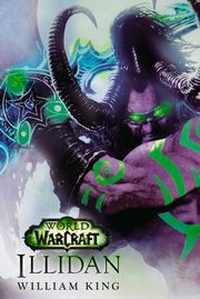 World of Warcraft: Illidan, William King