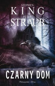 Czarny dom, Peter Straub, Stephen King