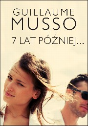 7 lat później..., Guillaume Musso