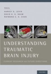 ksiazka tytuł: Understanding Traumatic Brain Injury: Current Research and Future Directions autor: