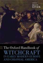ksiazka tytuł: Oxford Handbook of Witchcraft in Early Modern Europe and Colonial America autor: