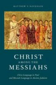ksiazka tytuł: Christ among the Messiahs:Christ Language in Paul and Messiah Language in Ancient Judaism autor:
