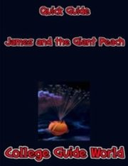 ksiazka tytuł: Quick Guide: James and the Giant Peach autor: College Guide World