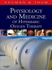 ksiazka tytuł: Physiology and Medicine of Hyperbaric Oxygen Therapy autor: Tom S. Neuman, Stephen R. Thom