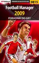 Football Manager 2009 - poradnik do gry, Damian Rams